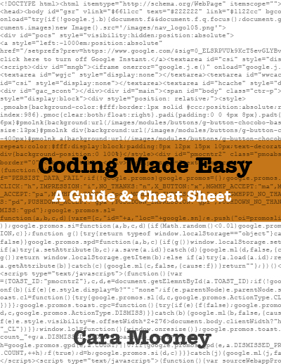 Coding Made Easy: A Guide and Cheatsheet